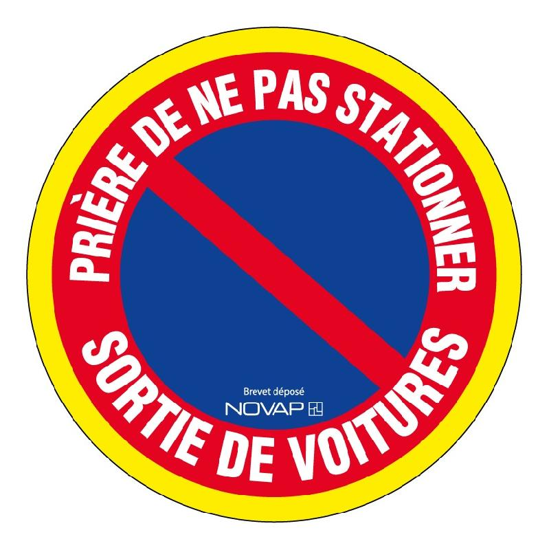 PANNEAU PRIÈRE DE NE PAS STATIONNER SORTIE DE VOITURES - HAUTE VISIBILITÉ - Ø 180MM - 4090337 - NOVAP