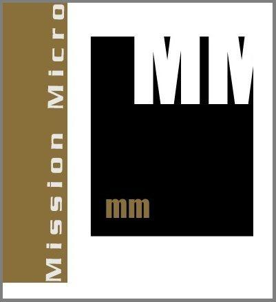 MISSION MICRO