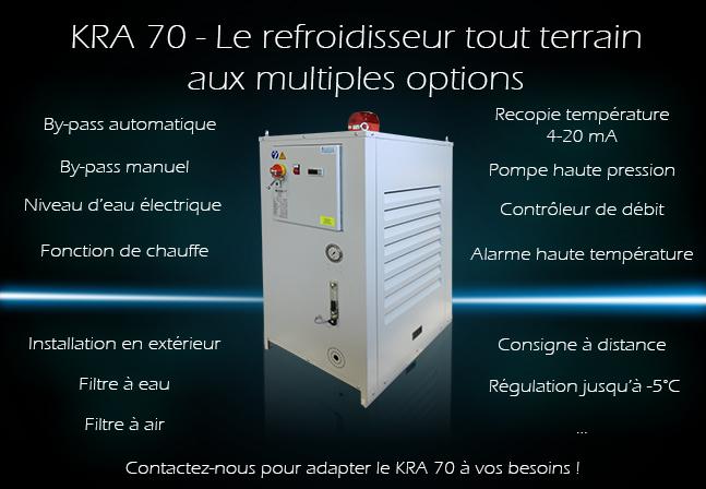KRA 70 - le refroidisseur d'eau aux multiples ...