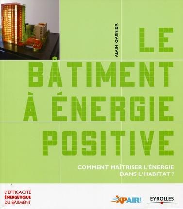 Eyrolles bat en pos for Batiment energie positive