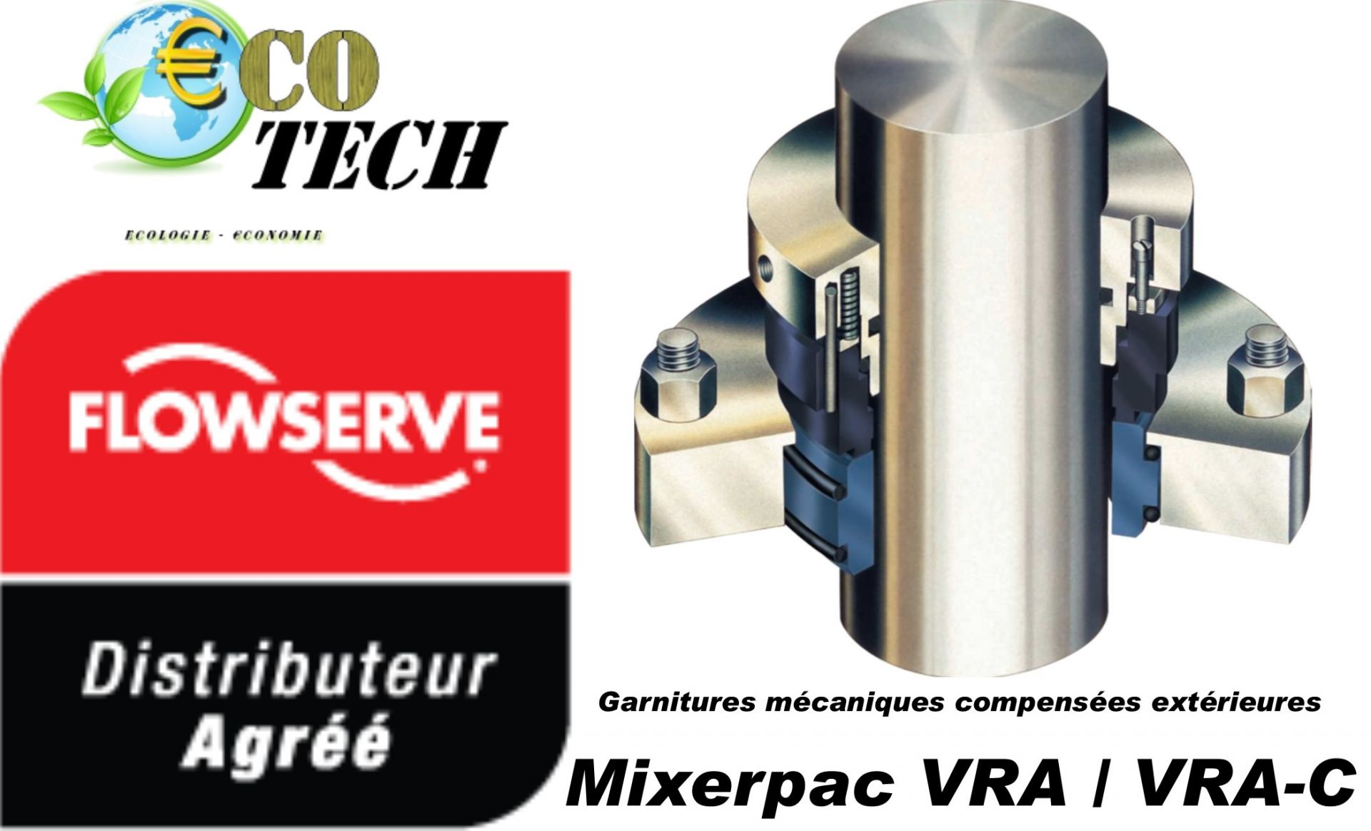 Garniture mécanique flowserve  mixerpac vra / vra-c