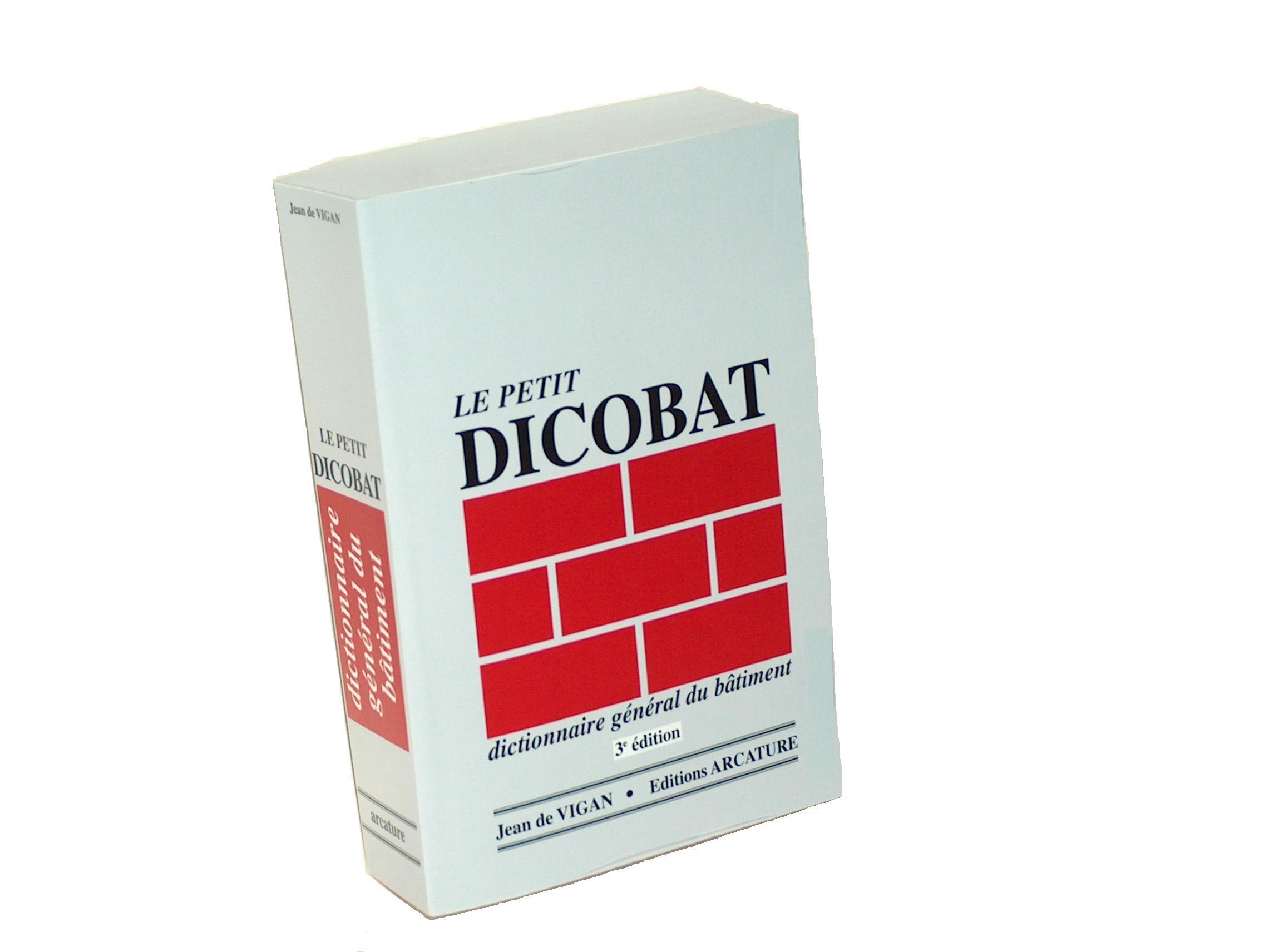 Petit dictionnaire du batiment dicobat for Dictionnaire architecture et construction