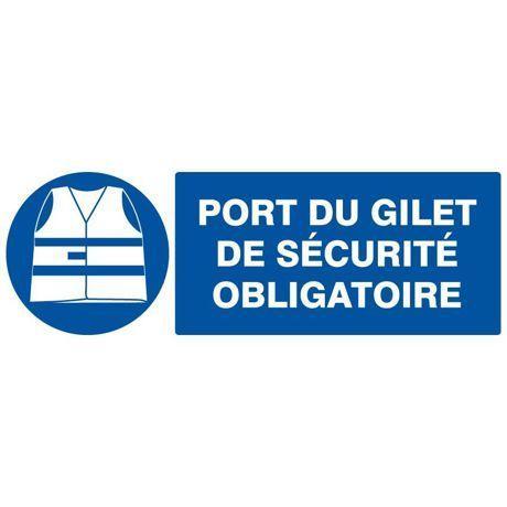 Panneau port du gilet de s curit obligatoire taliaplast - Port des lunettes de securite obligatoire ...