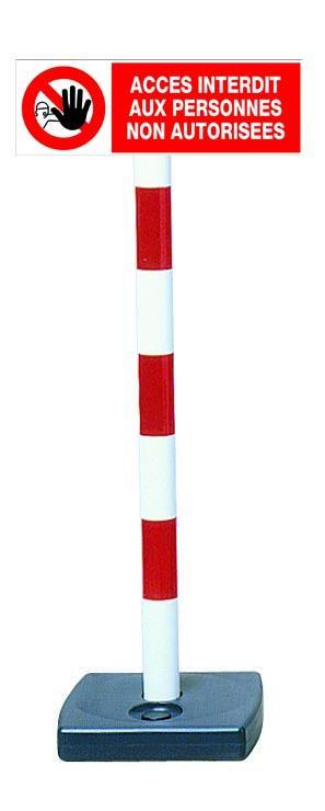 Kit poteau PVC avec panneau - Accès interdit aux personnes non autorisées - 2001434
