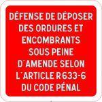 PANNEAU DÉFENSE DE DÉPOSER DES ORDURES