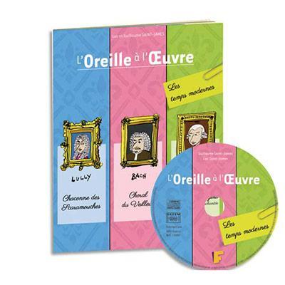 LIVRET CD 3 OUVRES DES TEMPS MODERNES, AVEC EXERCICES ET VOCABULAIRE MUSICAL