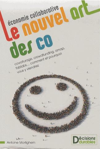 L'ÉCONOMIE COLLABORATIVE : LE NOUVEL DES CO - EYROLLES