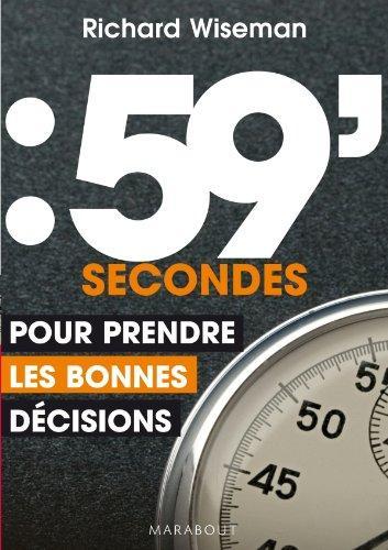 59 SECONDES POUR PRENDRE LES BONNES DÉCISIONS - MARABOUT