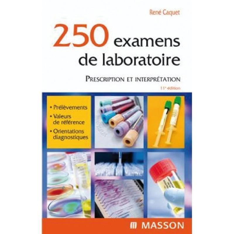 250 examens de laboratoire 11e édition pdf