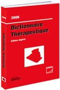 DICTIONNAIRE THéRAPEUTIQUE / EDITION ALGéRIE