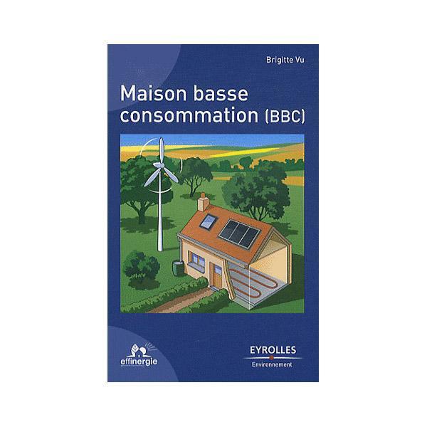 Documentations en electricite tous les fournisseurs documentation electri - Consommation electricite maison ...