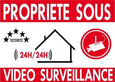 Panneau de dissuasion propriéte sous vidéo surveillance 24/24