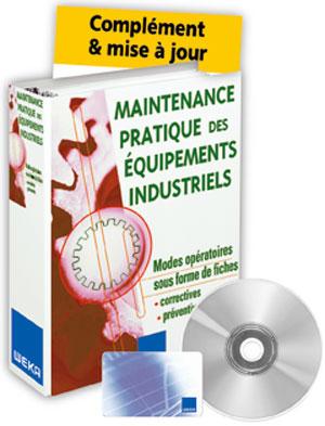 Maintenance pratique des équipements industriels