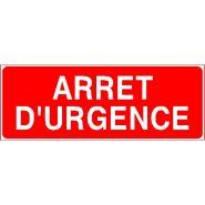 Panneau de signalisation - arret d'urgence
