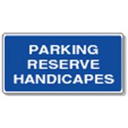 Panneau de signalisation - parking reserve handicapes