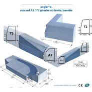BORDURE SPÉCIALE: ANGLE T2, RACCORD A2/T2 GAUCHE ET DROITE, BAVETTE