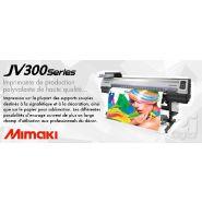 Imprimante mimaki jv300 series
