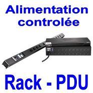 RACK PDU - MULTIPRISE CONTRÔLÉE