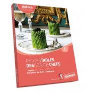 PETITES TABLES DES GRANDS CHEFS