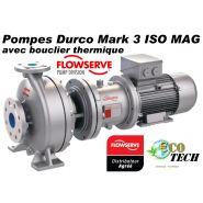 POMPE FLOWSERVE DURCO MARK 3 ISO MAG AVEC BOUCLIER THERMIQUE