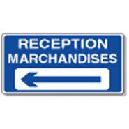 Panneau de signalisation - reception marchandises