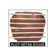PLOT DE HêTRE éTUVé